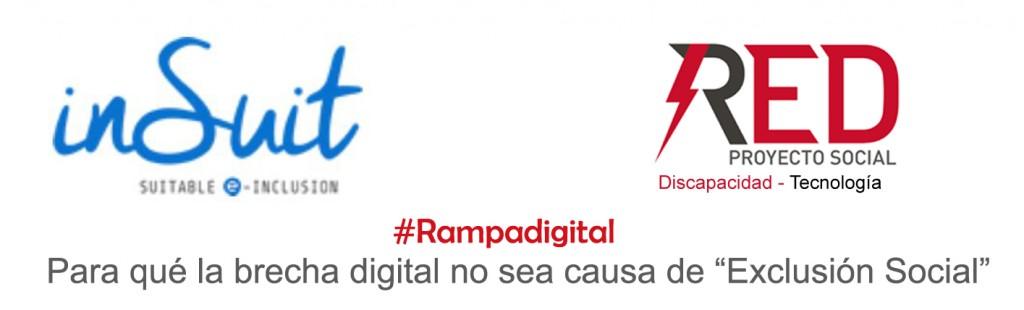"""INsUIT y Red Proyecto Social Discapacidad tecnología unidos """"Contra la Brecha Digital"""" proyecto Web Accesible y Rampa Digital"""