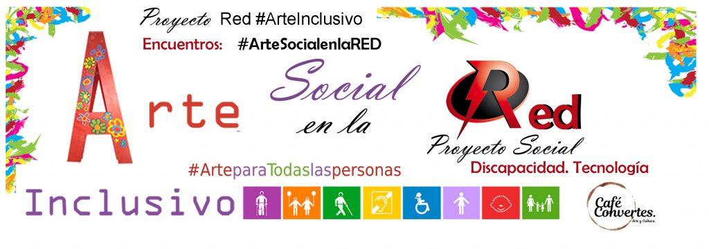 Proyecto arte inclusivo - arte social en la RED