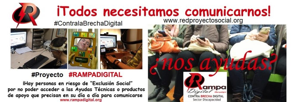 """Campaña #ContralaBrechaDigital - Proyecto Rampa Digital - """"Todos necesitamos Comunicarnos"""""""